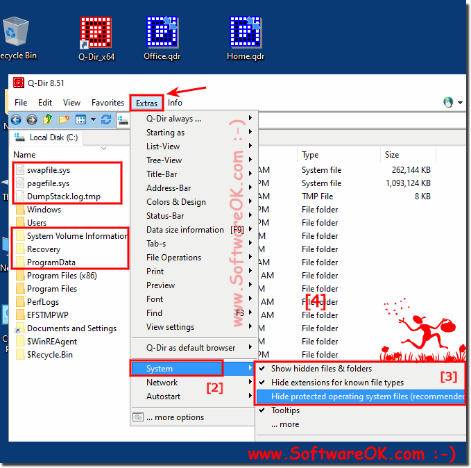 In Explorer Hidden and System Files show or  hide!
