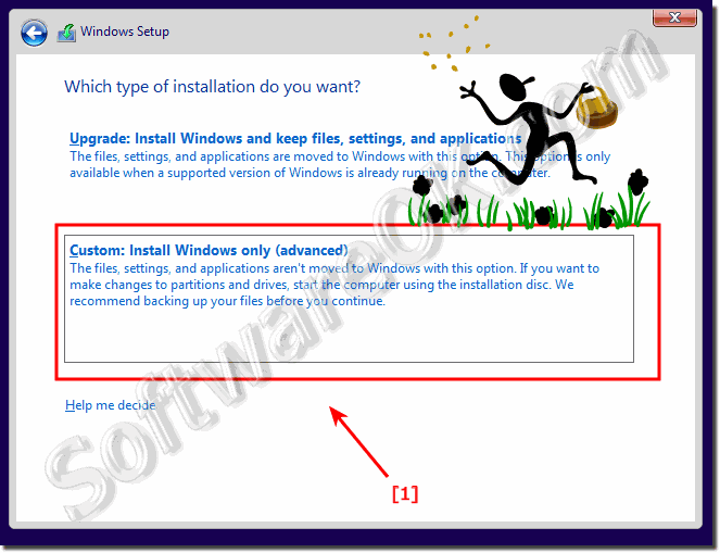 Do not Upgrade do Custom Installation of the Windows 10!