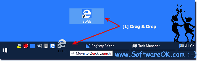 Windows 10 Edge in quick launch bar!