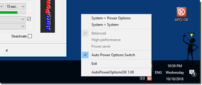 change the auto power options via Tray on Desktop Task-Bar!