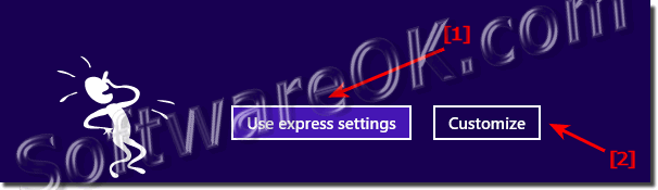 Use express settings when Install Windows eight and 8.1!