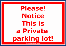 ShortDoorNote 2 Notice This is a Private parking lot