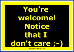 ShortDoorNote 3 You re welcome Notice that I don t care